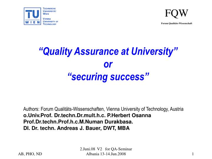 Quality assurance at university or securing success