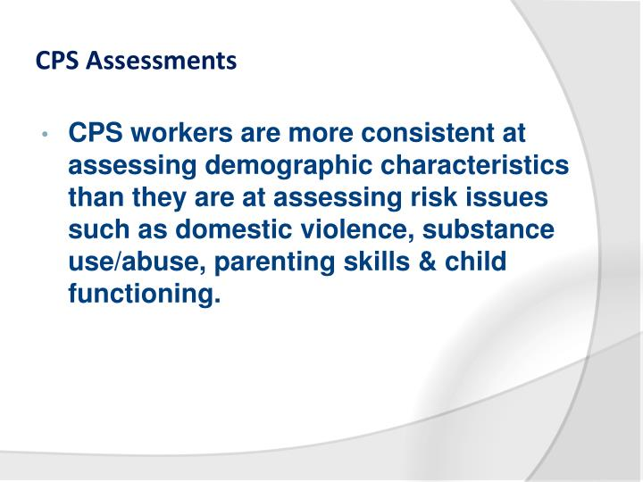 CPS Assessments