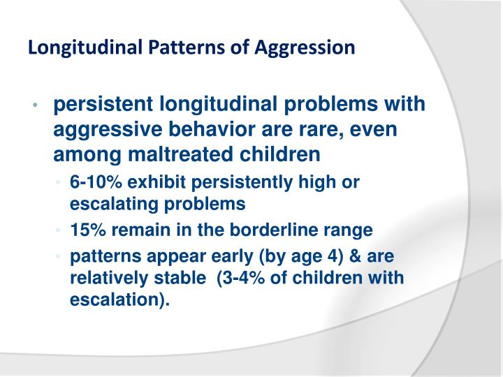 Longitudinal Patterns of Aggression