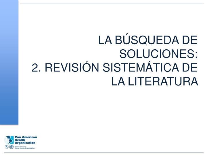 LA BÚSQUEDA DE SOLUCIONES: