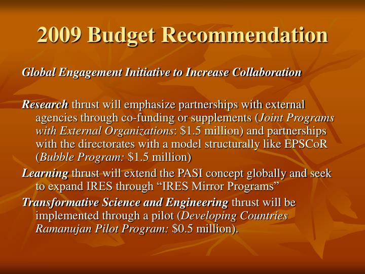 2009 Budget Recommendation