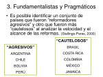3 fundamentalistas y pragm ticos