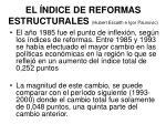 el ndice de reformas estructurales hubert escaith e igor paunovic1