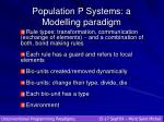 population p systems a modelling paradigm