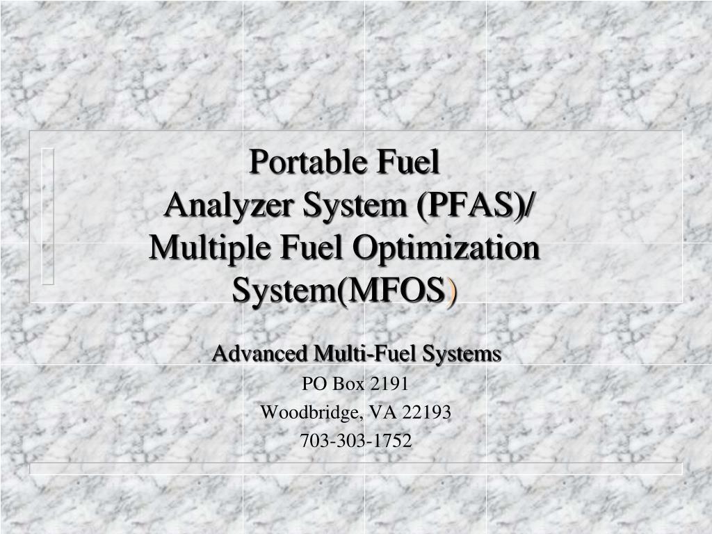 PPT - Portable Fuel Analyzer System (PFAS)/ Multiple Fuel