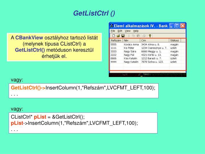 GetListCtrl ()