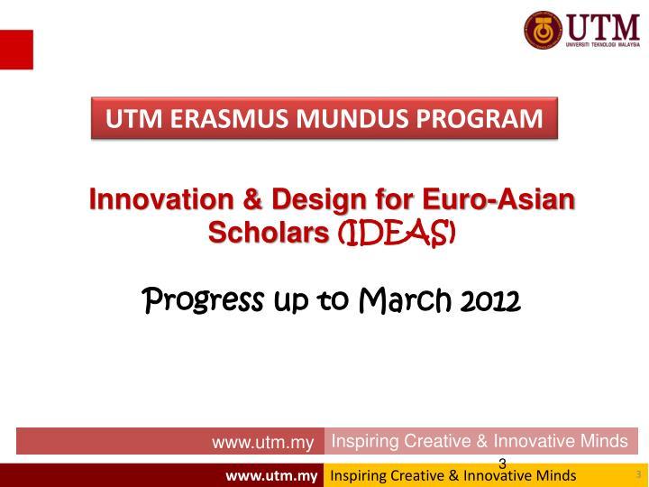 UTM ERASMUS MUNDUS PROGRAM