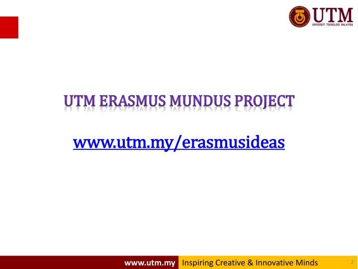 Utm erasmus mundus project