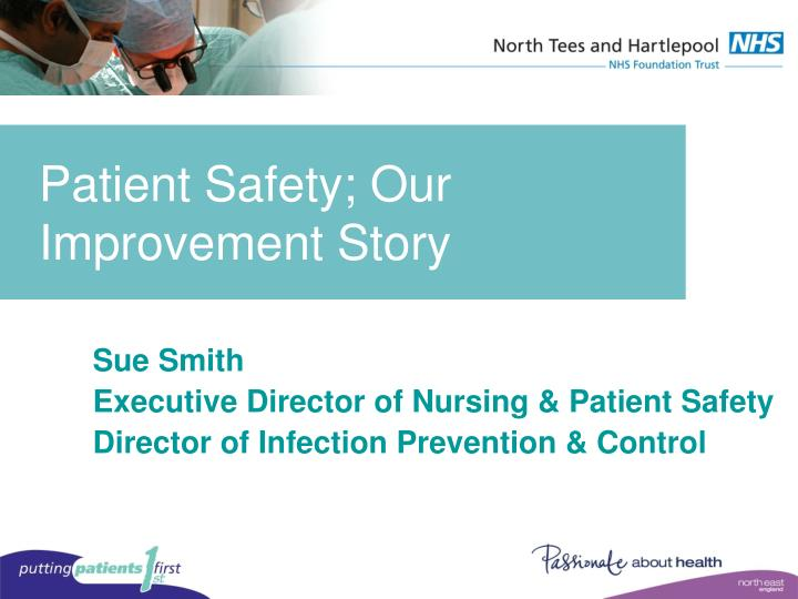 patient safety our improvement story n.