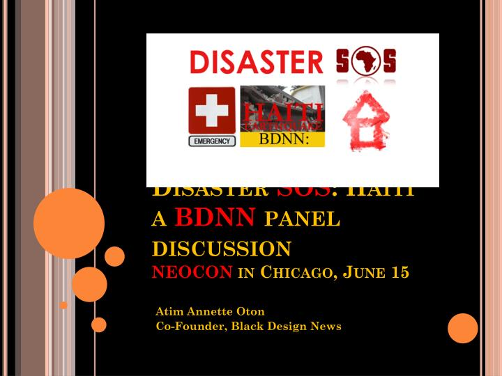 disaster sos haiti a bdnn panel discussion neocon in chicago june 15 n.