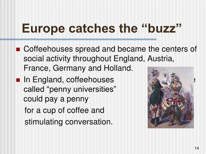 "Europe catches the ""buzz"""