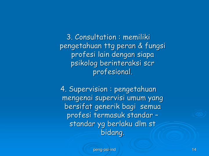 3. Consultation :