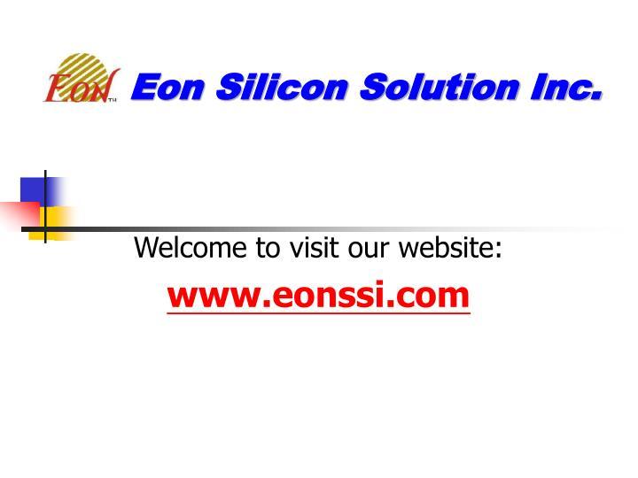 Eon Silicon Solution Inc.