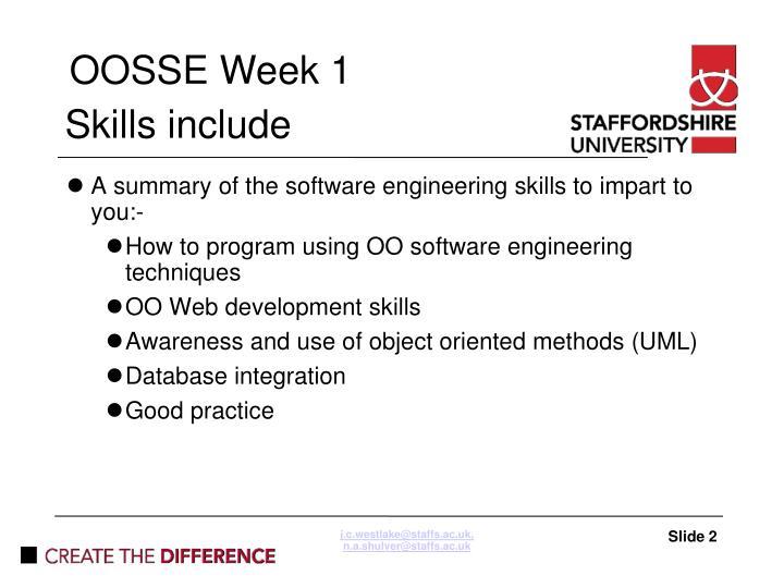 Skills include