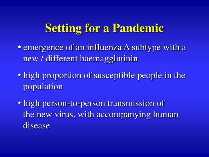 Setting for a Pandemic