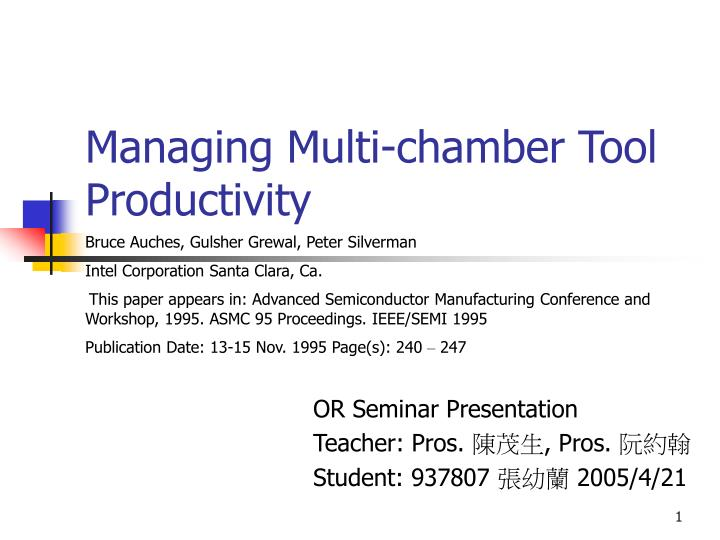 Managing multi chamber tool productivity