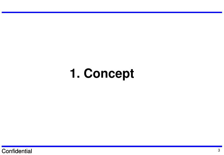 1. Concept