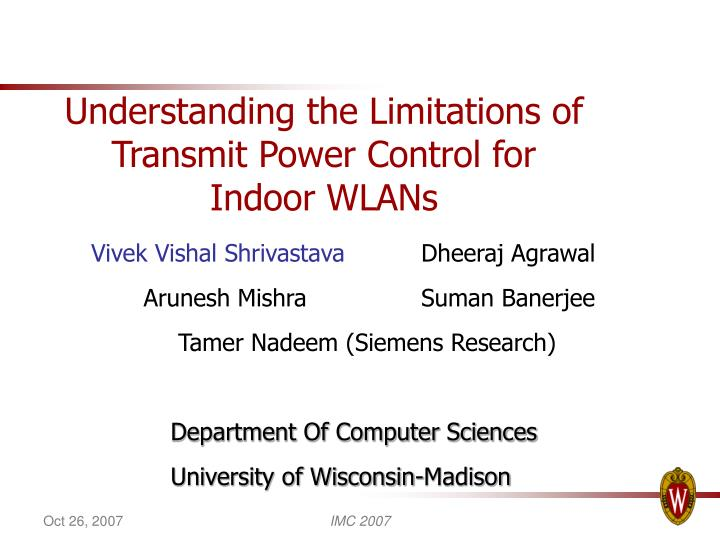 understanding the limitations of transmit power control for indoor wlans n.