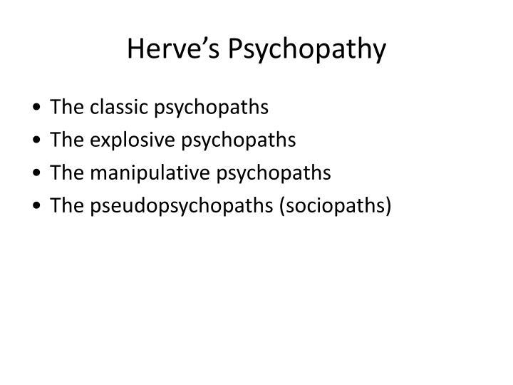 Herve's Psychopathy