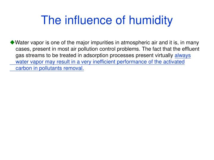 The influence of humidity