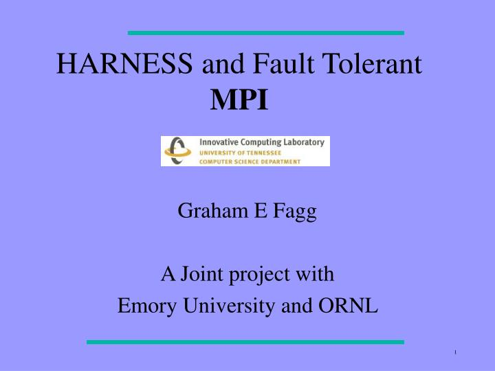 harness and fault tolerant mpi n.