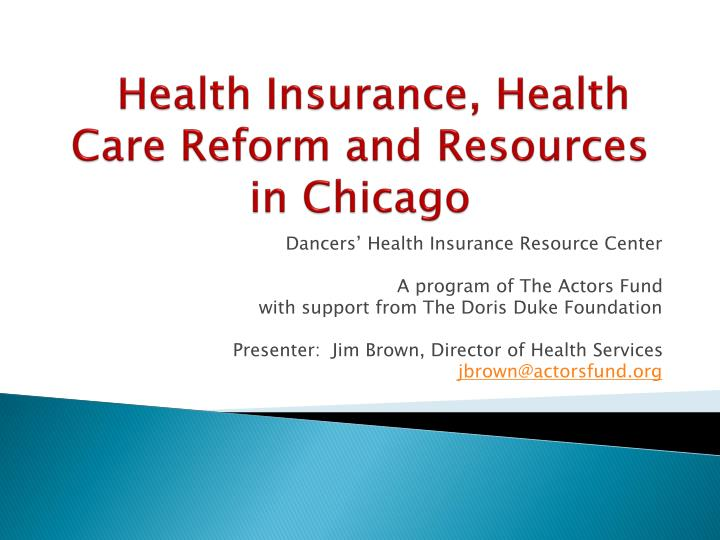 health insurance health care reform and resources in chicago n.