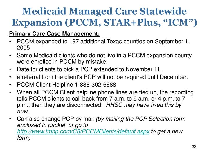 """Medicaid Managed Care Statewide Expansion (PCCM, STAR+Plus, """"ICM"""")"""