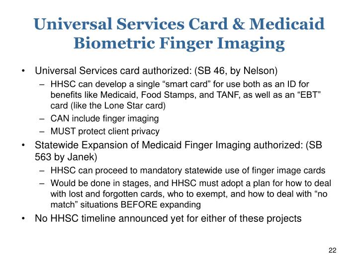 Universal Services Card & Medicaid Biometric Finger Imaging