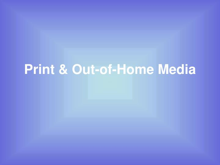 print out of home media n.