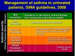 management of asthma in untreated patients gina guidelines 2008