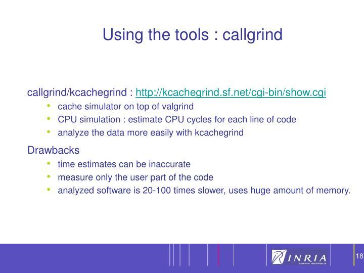 Using the tools : callgrind