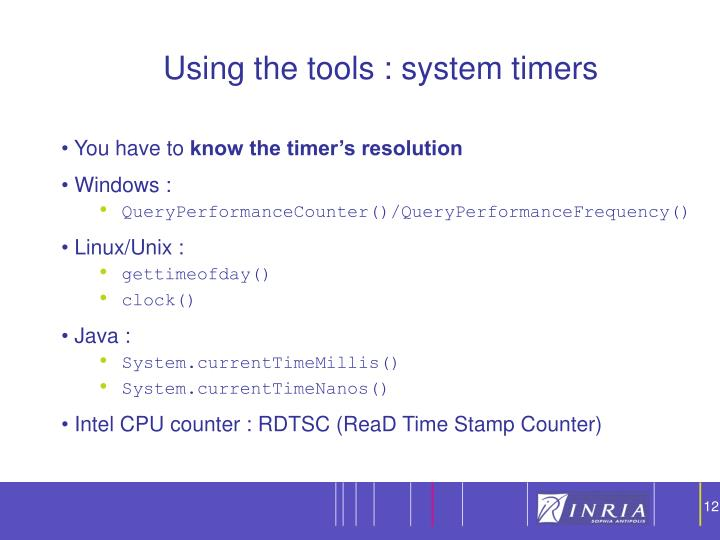 Using the tools : system timers