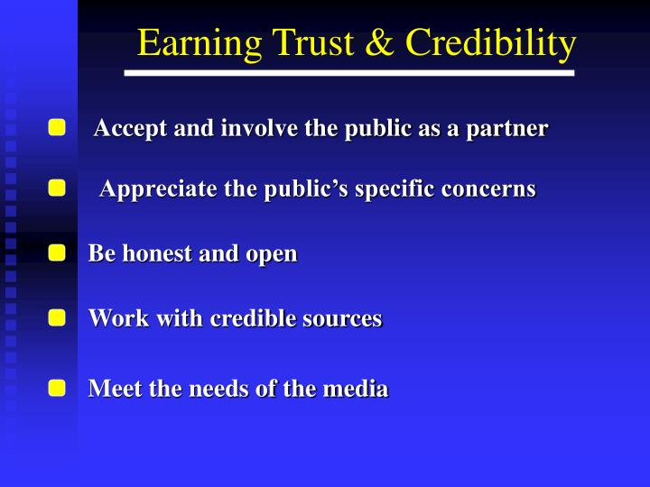 Accept and involve the public as a partner