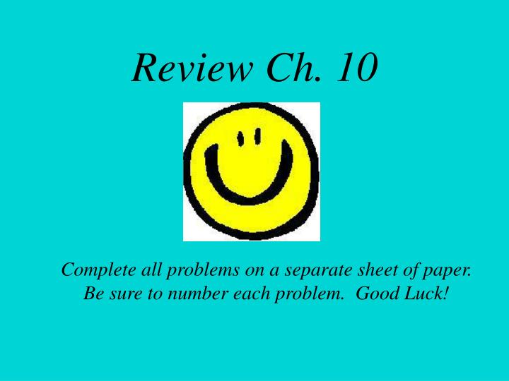 Review ch 10