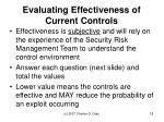 evaluating effectiveness of current controls