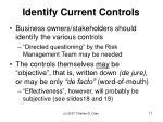 identify current controls