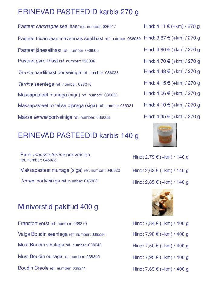 ERINEVAD PASTEEDID karbis 270 g