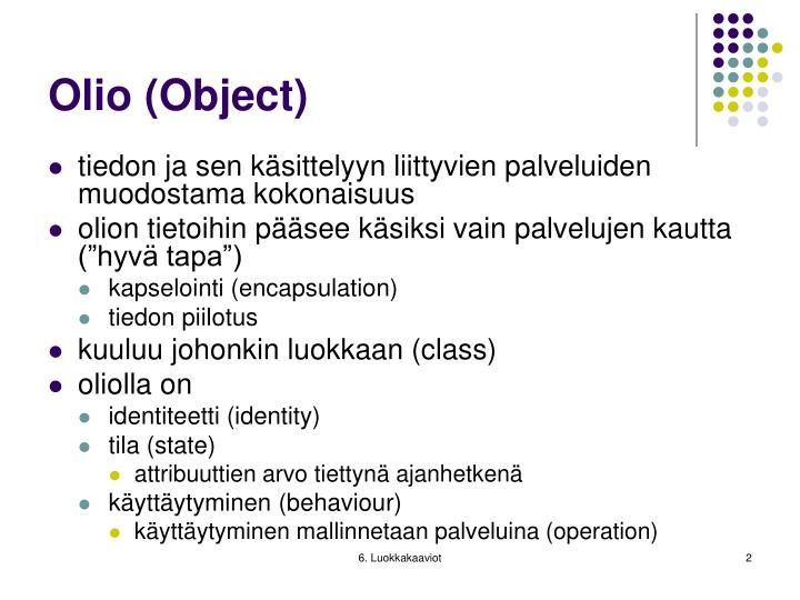 Olio object