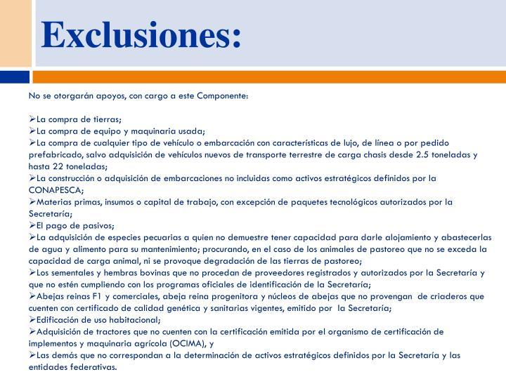 Exclusiones: