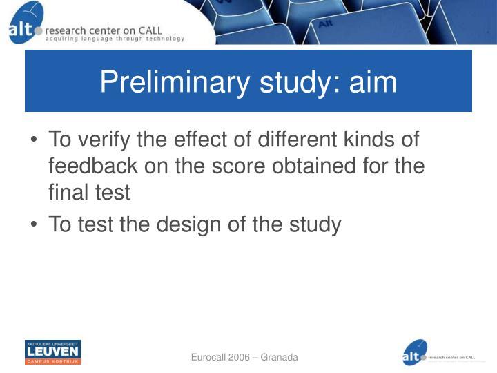 Preliminary study: aim