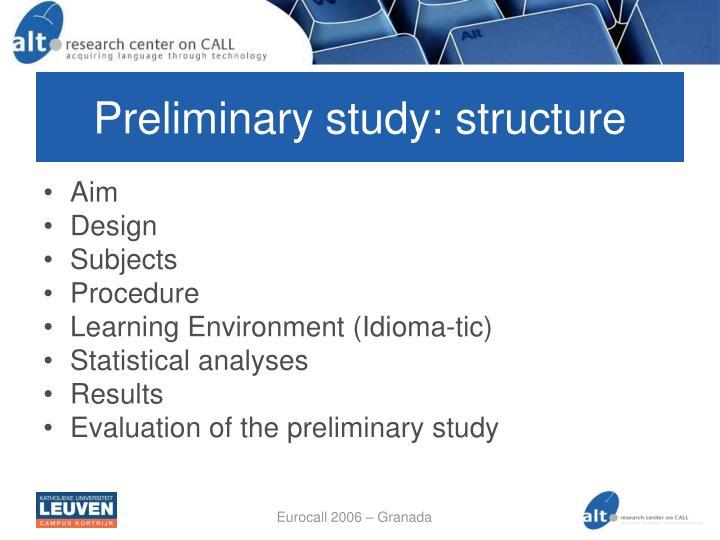 Preliminary study: structure