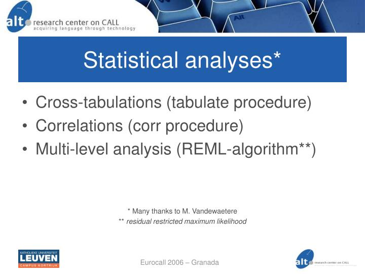Statistical analyses*