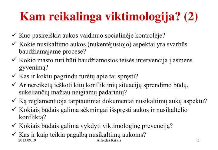 Kam reikalinga viktimologija? (2)