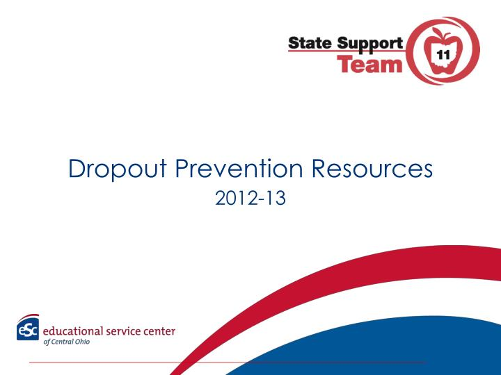 dropout prevention resources 2012 13 n.