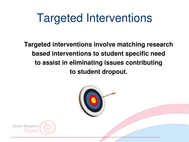 Targeted Interventions