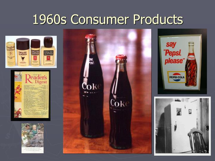 1960s Consumer Products