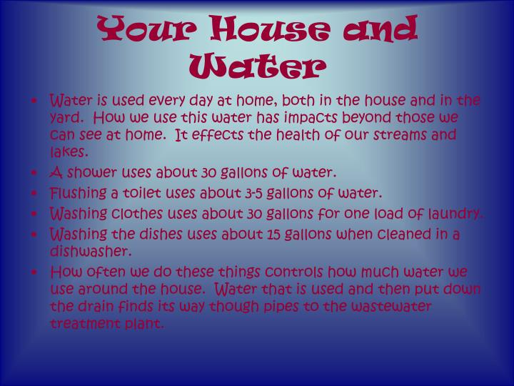 Your house and water