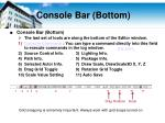 console bar bottom
