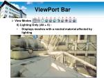 viewport bar7