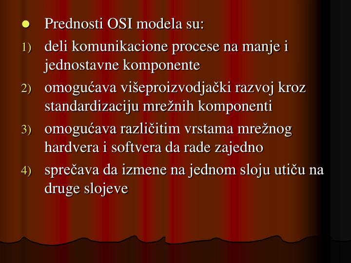 Prednosti OSI modela su: